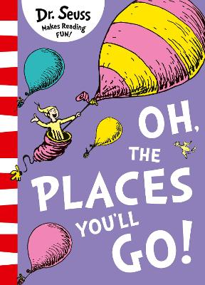 Oh, The Places You'll Go! book