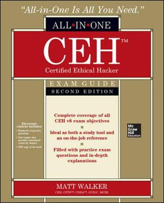 CEH Certified Ethical Hacker All-in-One Exam Guide, Second Edition by Matt Walker