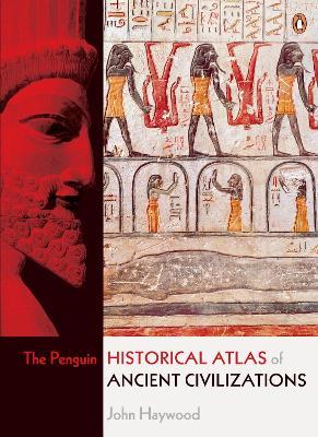 Penguin Historical Atlas of Ancient Civilizations book