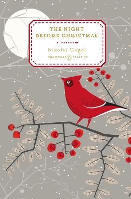 The Night Before Christmas by Nikolay Gogol