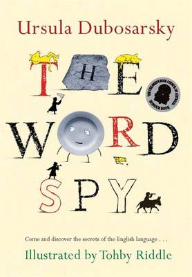 Word Spy by Ursula Dubosarsky