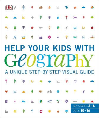 Help Your Kids with Geography: A unique step-by-step visual guide by DK