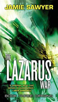 The Lazarus War by Jamie Sawyer