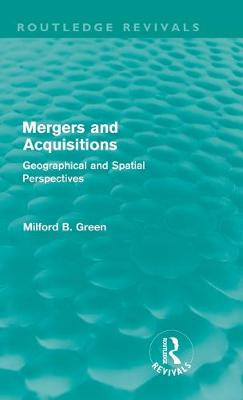Mergers and Acquisitions by Milford B. Green