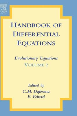 Handbook of Differential Equations: Evolutionary Equations by Eduard Feireisl
