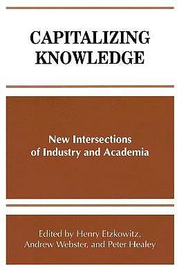 Capitalizing Knowledge by Henry Etzkowitz