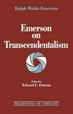 Emerson on Transcendentalism by Ralph Waldo Emerson
