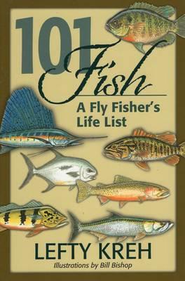 101 Fish by Lefty Kreh