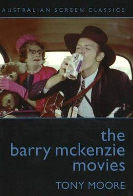 Barry McKenzie Movies by Tony Moore