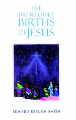 Incredible Births of Jesus book