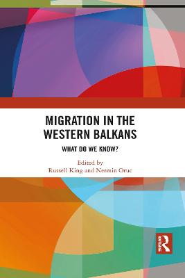 Migration in the Western Balkans: What do we know? by Russell King