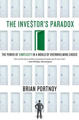 The Investor's Paradox by Brian Portnoy