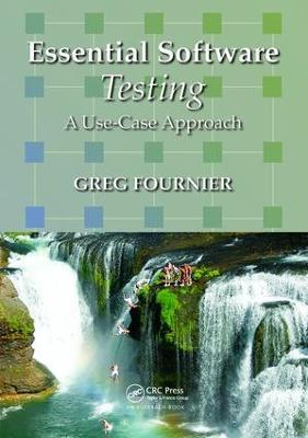 Essential Software Testing by Greg Fournier