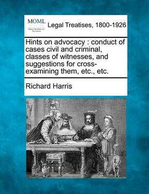 Hints on Advocacy by Richard Harris