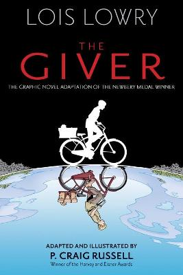 Giver (Graphic Novel) by Lois Lowry