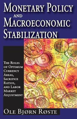 Monetary Policy and Macroeconomic Stabilization book