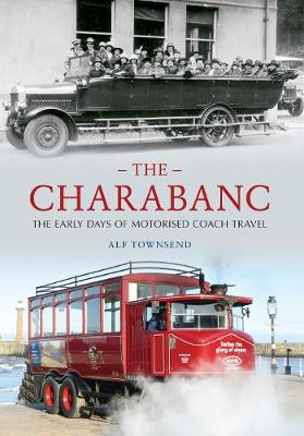 The Charabanc by Alf Townsend