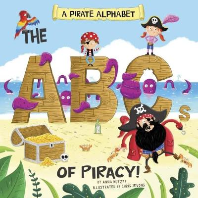 A Pirate Alphabet by Anna Butzer