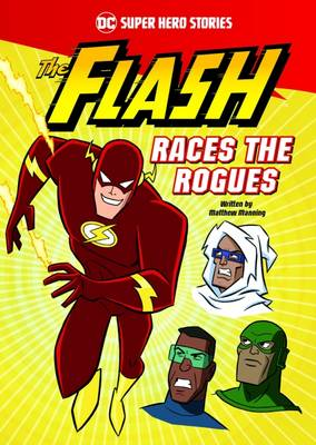 The Flash Races the Rogues book