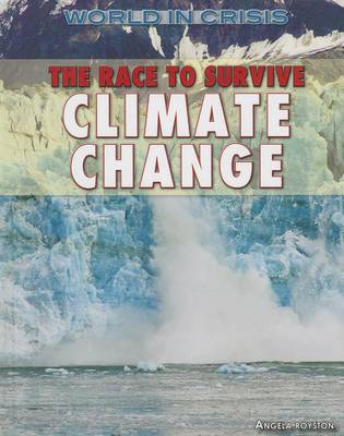 Race to Survive Climate Change by Angela Royston