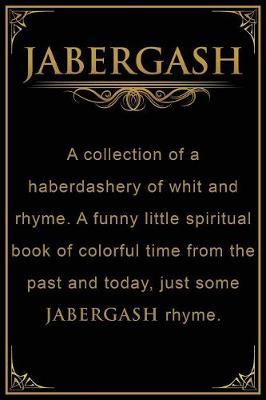 Jabergash by George D Phillips Jr
