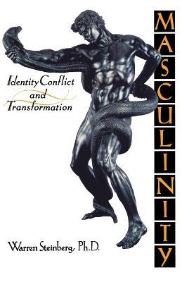 Masculinity by Warren Steinberg