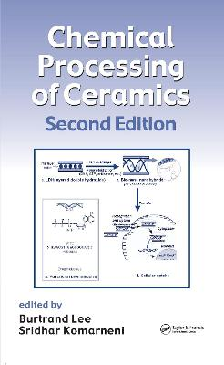 Chemical Processing of Ceramics book
