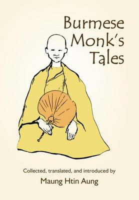 Burmese Monk's Tales by Maung Htin Aung