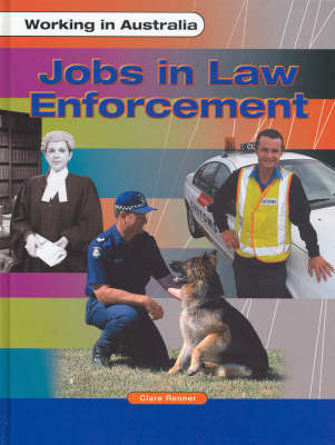 Jobs in Law Enforcement by Clare Renner