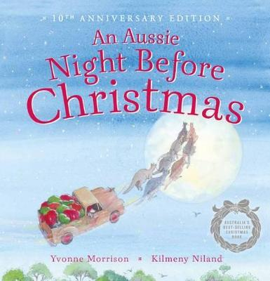 Aussie Night Before Christmas 10th Anniversary Edition by Yvonne Morrison