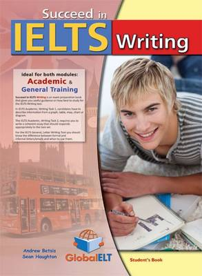 Succeed in IELTS Writing Self-study Edition by Andrew Betsis