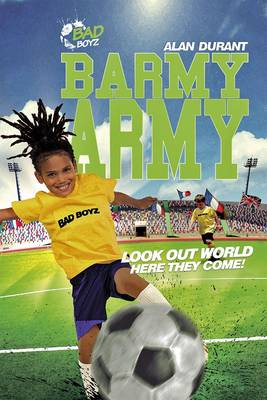 Barmy Army - Look out World, Here They Come! by Alan Durant