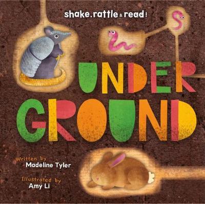 Underground by Madeline Tyler