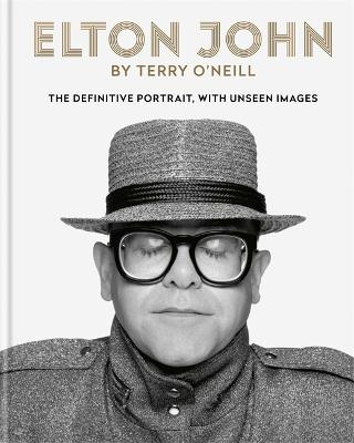Elton John by Terry O'Neill: The definitive portrait, with unseen images by Terry O'Neill