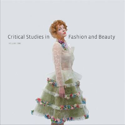 Critical Studies in Fashion and Beauty by Efrat Tseelon