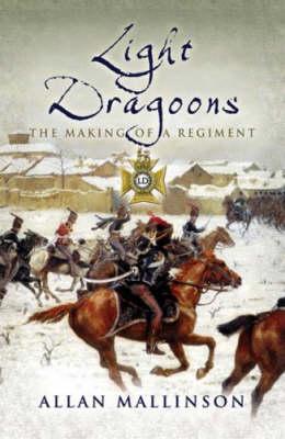 Light Dragoons by Allan Mallinson