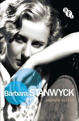 Barbara Stanwyck by Andrew Klevan