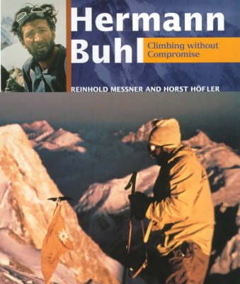 Hermann Buhl by Reinhold Messner