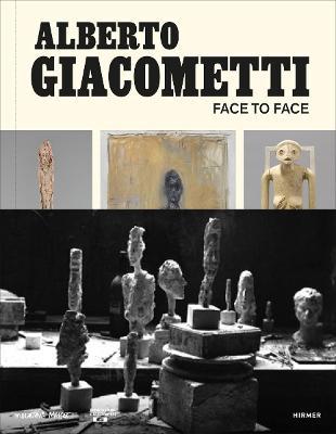 Alberto Giacometti: Face to Face book