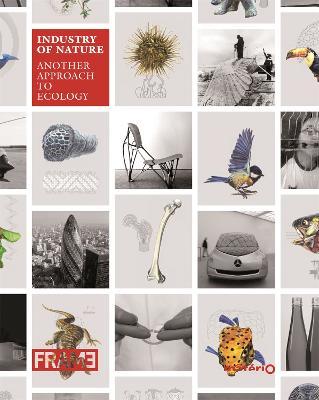 Industry of Nature by Elodie Ternaux