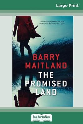The Promised Land (16pt Large Print Edition) by Barry Maitland