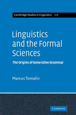 Linguistics and the Formal Sciences by Marcus Tomalin