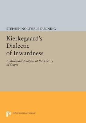 Kierkegaard's Dialectic of Inwardness book
