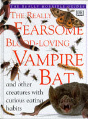 Really Fearsome Blood-loving Vampire Bat by Frank Greenaway