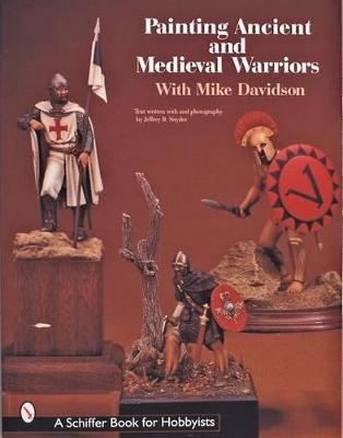 Painting Ancient and Medieval Warriors With Mike Davidson book