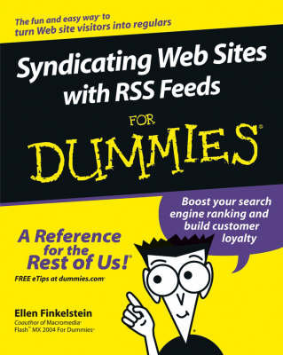Syndicating Web Sites with RSS Feeds For Dummies book