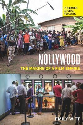 Nollywood by Emily Witt