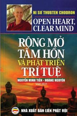 Rộng mở tam hồn va phat triển tri tuệ: Bản in năm 2019 by Ni Sư Thubten Chodron