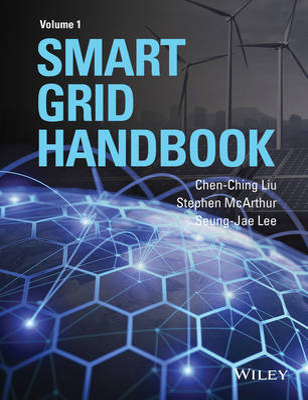 Smart Grid Handbook by Chen-Ching Liu