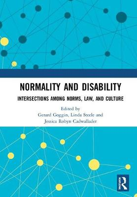 Normality and Disability by Robyn Cadwallader